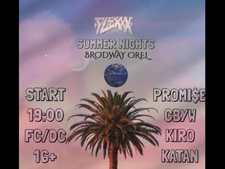 FLX  SUMMER NIGHTS II 10/07