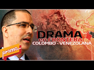 Promo – Detrás de la razón: ¿Qué pasa en la frontera Colombo - Venezolana?