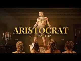 MORGENSHTERN - ARISTOCRAT (Премьера клипа 2021)