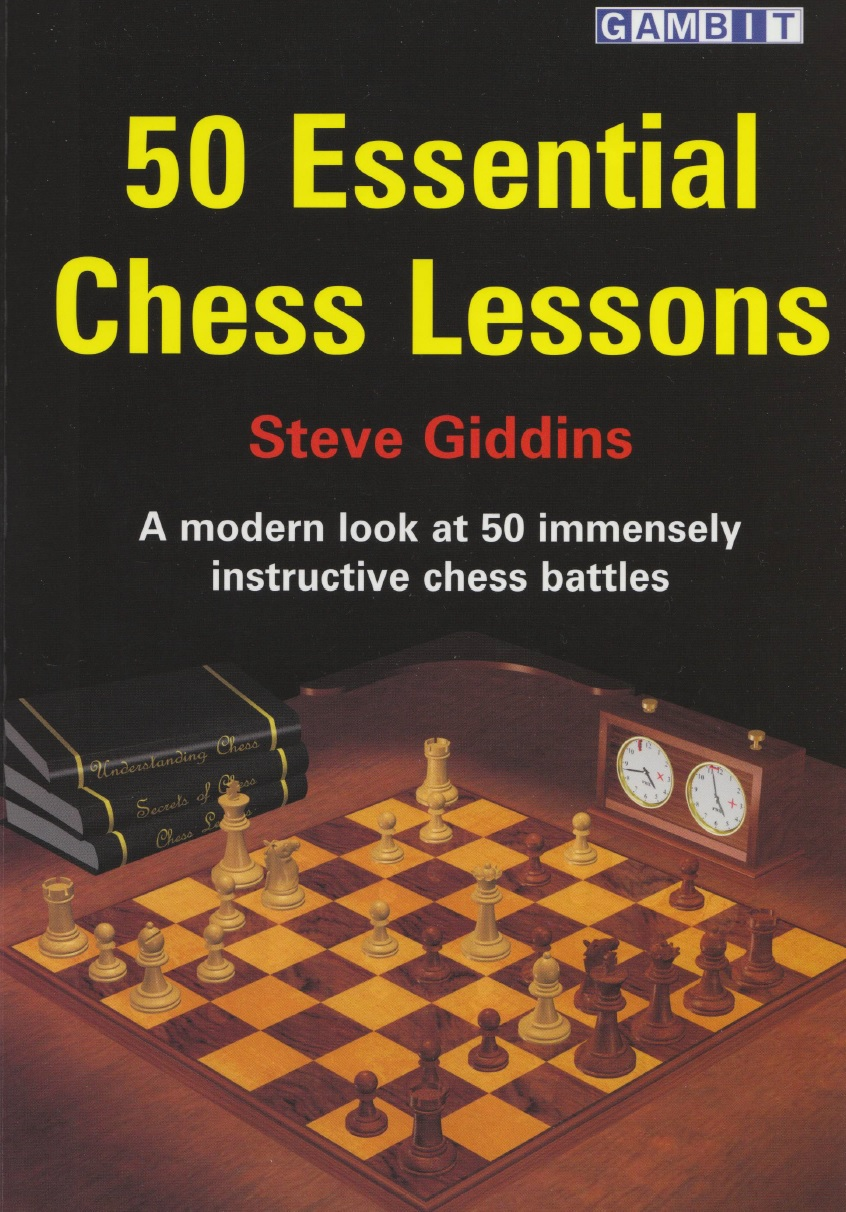 Steve Giddins_50 Essential chess lessons PDF+PGN CG8JdZ3sOdM