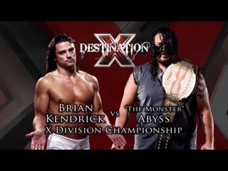 TNA Destination X 2011 - Браян Кендрик пр. Абиссия (рус) 720HD