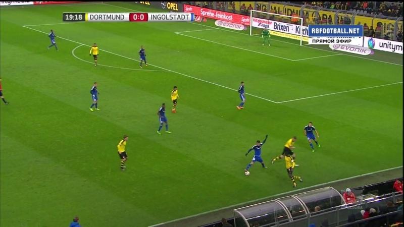 Чемпионат Германии 2015 16 19 тур Боруссия Дортмунд Ингольштадт 2 0 1 й тайм