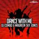 Новинки музыки 2019 - Меломан - DJ Combo & Maureen Sky Jones Dance With Me (Radio Edit)