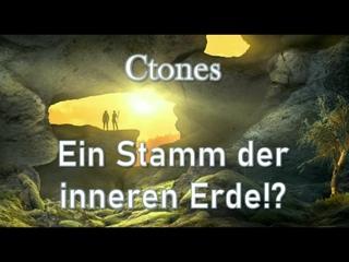 Ctones - Ein Stamm der inneren Erde!? - Gedanken der Zeit