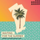 deepend-graham-candy-waiting-for-the-summer-еврохит-топ-40 - deepend-graham-candy-waiting-for-the-summer-еврохит-топ-40