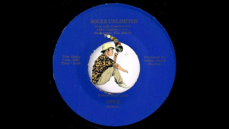 Robert Paul Lamb - Once [Souls Unlimited] Obscure Xian Folk Loner 45