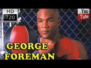 George foreman - highlights - knockouts