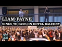 Liam Payne -- Sings 'Strip That Down' to Fans on Hotel Balcony in Rio