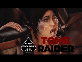 3D PORN Tomb Raider Big Black Cock Lara Croft