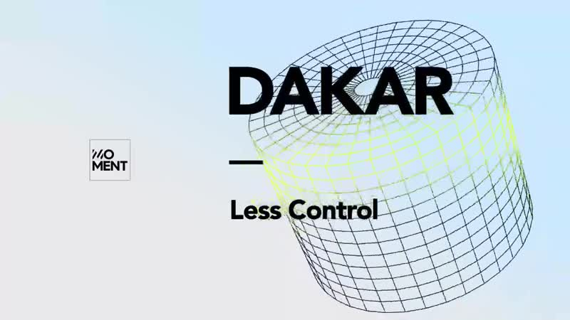 Dakar Less Control Radio Edit