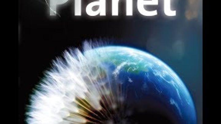 BBC Как вырастить планету Серия 1 How to Grow a Planet Ep01