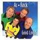 Ac Rock - Do You Believe in Love