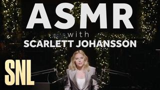 ASMR with SNL Host Scarlett Johansson