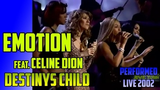 Celine Dion and Destiny´s Child  EMOTION - incredible version of the song by Barry and Robin GIBB