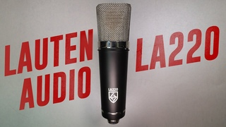 Lauten Audio LA-220 Condenser Mic Review / Test (Compared to Rode NT1, AT2020, NW7000)