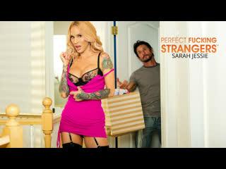 [NaughtyAmerica] Sarah Jessie - Perfect Fucking Strangers NewPorn2020