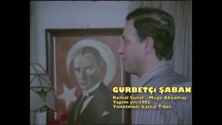 Gurbetçi Şaban Dünyanın en büyük adamı'na nasıl selam verilir Türk Filmi