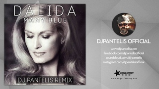 Dalida - Mamy Blue (DJ Pantelis Remix)