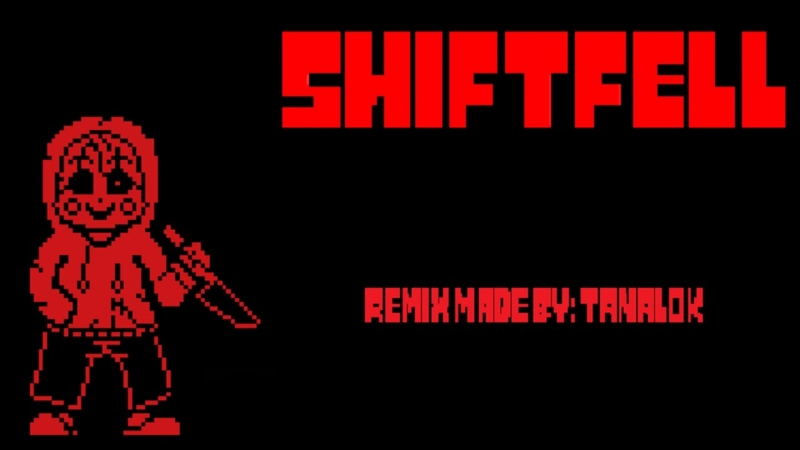 Undertale AU Shiftfell M E G A L O G L A M O U R EXTENDED