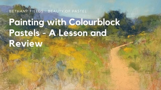 Colourblock Pastel Lesson and Review - The Beauty of Pastel with Bethany Fields