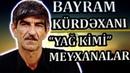 EN Zor Meyxanalari ve LEZETDI Meydanlari BAYRAM Kurdexani SECMELER